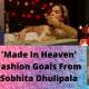Fashion Goals From Sobhita Dhulipala