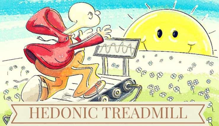 hedonic treadmill
